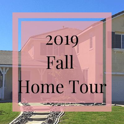 Fall 2019 Home Tour | One Step Woman