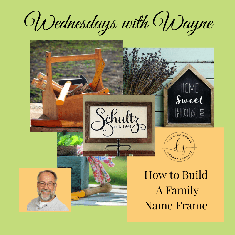 How to Build a Family Name Frame | One Step Woman